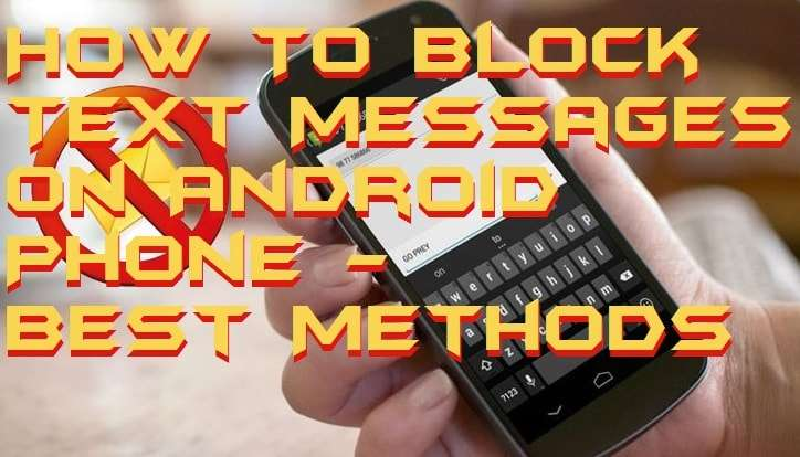 How To Block Text Messages on Android Phone - Best Methods