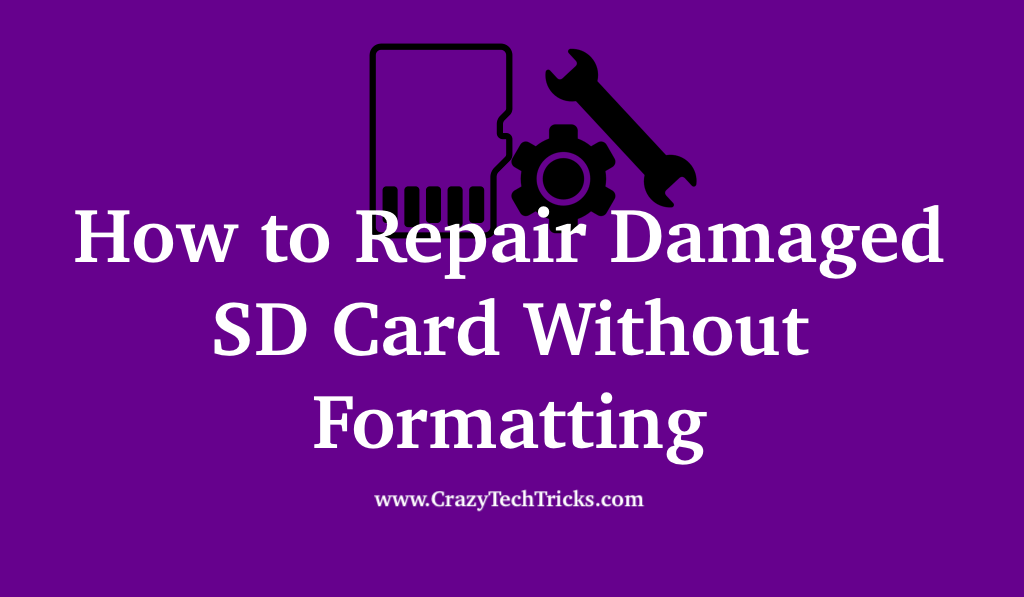 How to Repair Damaged SD Card Without Formatting