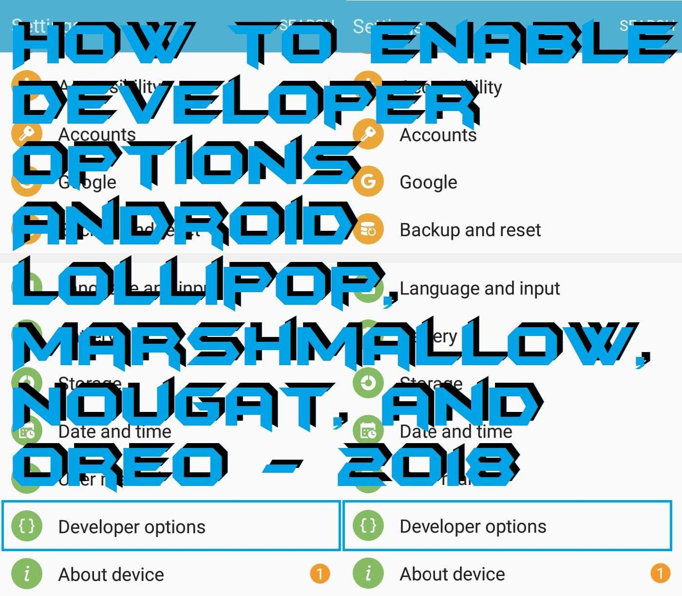 How to Enable Developer Options Android lollipop, Marshmallow, Nougat, and Oreo - 2018