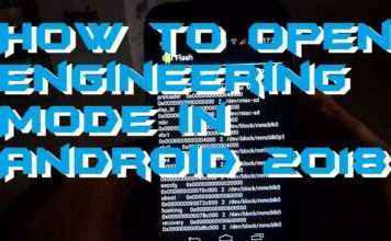 How to Open Engineering Mode in Android 2018