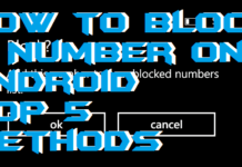 How to Block a Number on Android - Top 5 Methods 2018