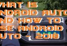 What is Android Auto and How to Use Android Auto - 2018