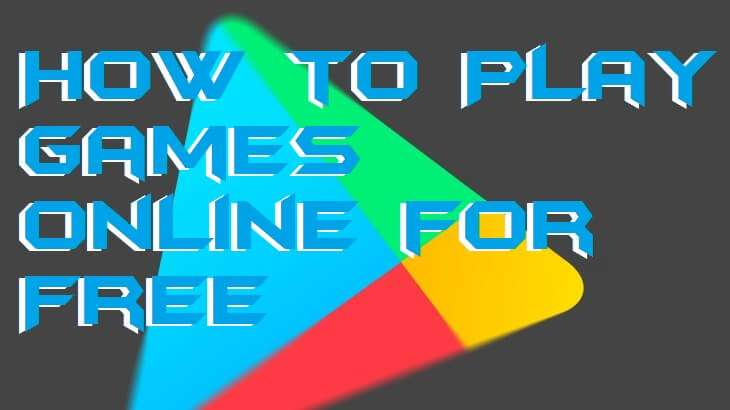 How to Play Games online for Free