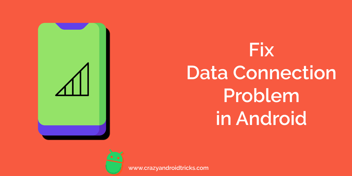 How to Fix Data Connection Problem in Android Phone