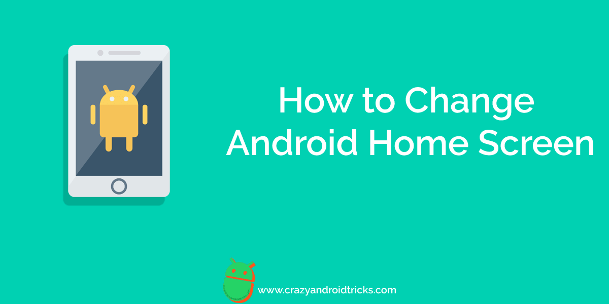 How to Change Android Home Screen