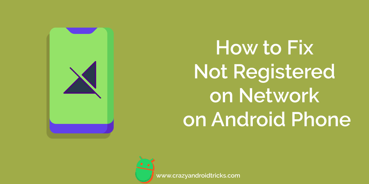 How to Fix Not Registered on Network on Android Phone