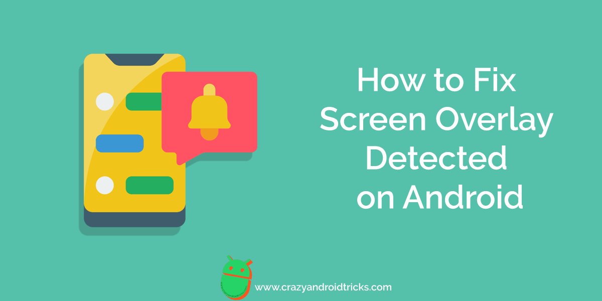 How to Fix Screen Overlay Detected on Android