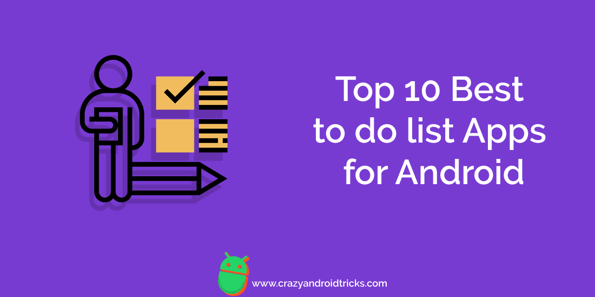 Top 10 Best to do list Apps for Android