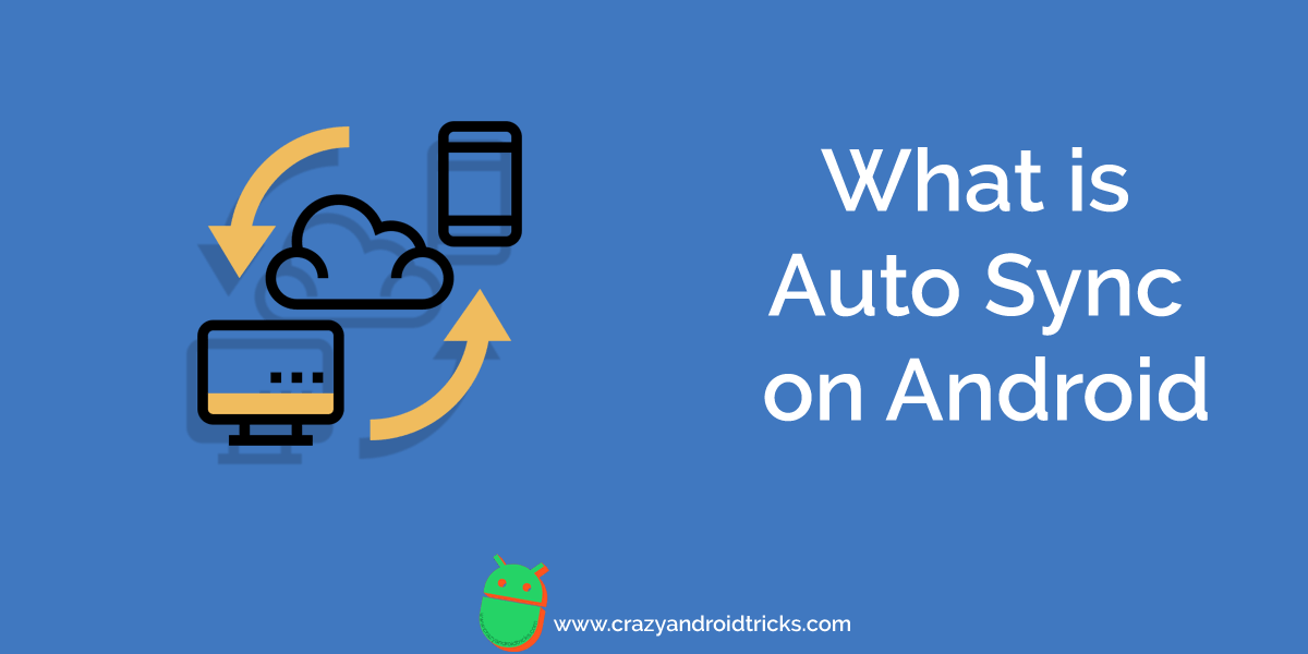 What is Auto Sync on Android