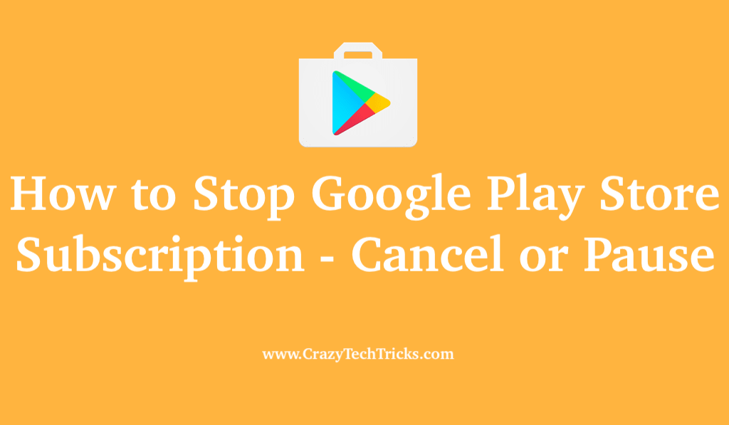 How to Stop Google Play Store Subscription
