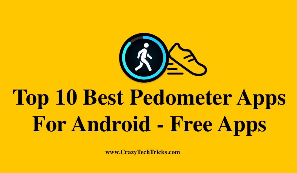 Best Pedometer Apps For Android
